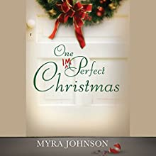 One Imperfect Christmas (       UNABRIDGED) by Myra Johnson Narrated by Amy Rubinate