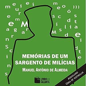 Memórias de um Sargento de Milícias [Memories of a Sergeant of Militia] Audiobook