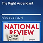The Right Ascendant | Charles C. W. Cooke