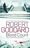 Robert Goddard Blood Count
