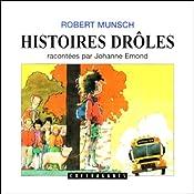 Histoires drôles 1 | Robert Munsch