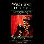 The West End Horror: A Posthumous Memoir of John H. Watson, M.D. | Nicholas Meyer