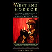 The West End Horror: A Posthumous Memoir of John H. Watson, M.D. | Nicholas Meyer