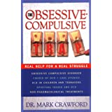 OBSESSIVE COMPULSIVE TRAP THE: Real Help for a Real Struggleby CRAWFORD MARK