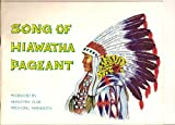 img - for Song of Hiawatha Pageant Produced by Hiawatha Club, Pipestone, Minnesota book / textbook / text book