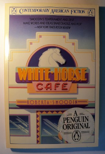 White Horse Cafe (Contemporary American Fiction)