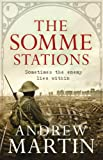 The Somme Stations (Jim Stringer Steam Detective 7) by Andrew Martin