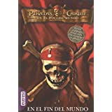 Piratas del Caribe en el Fin del Mundo: La Novelizacion = At World's End