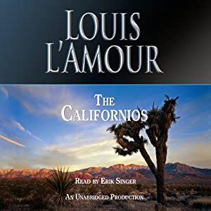 The Californios | [Louis L'Amour]