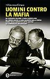 Uomini contro la mafia (eNewton Saggistica)