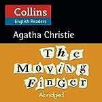 The Moving Finger: B2 (Collins Agatha Christie ELT Readers) | Agatha Christie