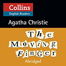 The Moving Finger: B2 (Collins Agatha Christie ELT Readers) Audiobook by Agatha Christie Narrated by John Hasler
