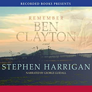 Remember Ben Clayton | [Stephen Harrigan]