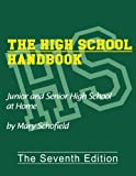 The High School Handbook: Junior and Senior High School at Home