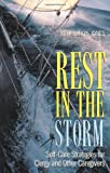 img - for Rest in the Storm: Self-Care Strategies for Clergy and Other Caregivers book / textbook / text book