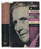 img - for The Flowers of Friendship: Letters Written to Gertrude Stein book / textbook / text book