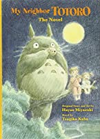 My Neighbor Totoro: The Novel (Studio Ghibli Library)