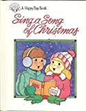 img - for Sing a Song of Christmas (Happy Day Book) book / textbook / text book