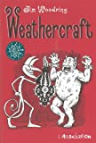 Weathercraft (French Edition) (2844143903) by Jim Woodring