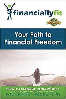 Your Path To Financial Freedom (Financially Fit)