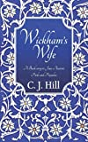 C. J. Hill Wickham's Wife: A Back-story to Jane Austen's Pride and Prejudice