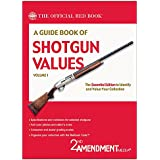 A Guide Book of Shotgun Values, Volume 1 (Official Red Book)