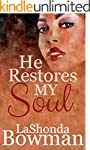 He Restores My Soul (The Langston Fam...
