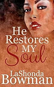He Restores My Soul (The Langston Family Saga Book 1)