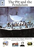 The Pit and the Pendulum and Other Stories: The Whole Story (0670887250) by Poe, Edgar Allan