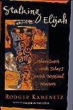 STALKING ELIJAH