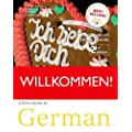 Willkommen: A German Course for Adult Beginners (Coursebook, 2 Cds and Support book)