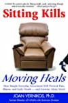 Sitting Kills, Moving Heals: How Ever...