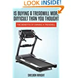 Is Buying a Treadmill More Difficult Than You Thought: The Benefits of Owning a Treadmill available at Amazon for Rs.399
