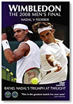 Wimbledon: 2008 Men's Final Nadal Vs. Federer [DVD] [Import]