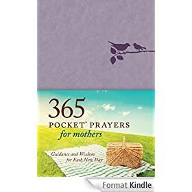 365 Pocket Prayers for Mothers: Guidance and Wisdom for Each New Day (English Edition)