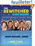 The Bewitched Continuum: The Ultimate...