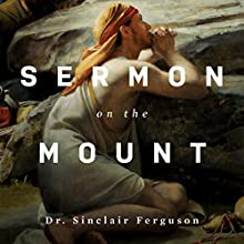 Sermon on the Mount Teaching Series Lecture Auteur(s) : Sinclair B. Ferguson Narrateur(s) : Sinclair B. Ferguson
