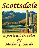 img - for Scottsdale a Portrait in Color book / textbook / text book