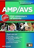 echange, troc Agnès Roux Galibert - AMP AVS Aide médico-psychologique, et Auxiliaire de vie sociale Le concours d'entrée 3 édition