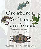 Creatures of the Rain Forest: Two Artists Explore Djabugay Country