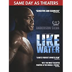 Anderson Silva Like Water