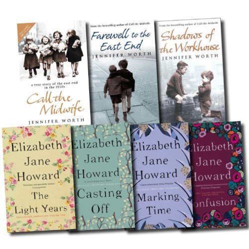The Cazalet Chronicle Series and Midwife Trilogy Collection Elizabeth Jane Howard and Jennifer Worth 7 Books Set (The Light Years, Marking Time, Confusion, Casting Off, Call The Midwife, Farewell To The East End, Shadows Of The Workhouse)
