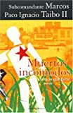 img - for Muertos incomodos (Falta lo que Falta) (Spanish Edition) book / textbook / text book