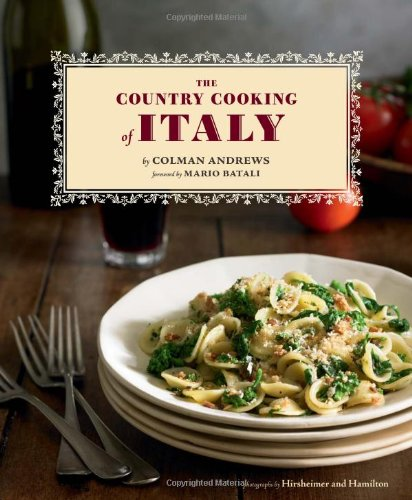 Colman Andrews - The Country Cooking of Italy