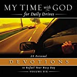 My Time With God for Daily Drives: Vol. 6: 20 Personal Devotions to Refuel Your Day |  Thomas Nelson, Inc