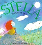 Stella, Princess of the Sky (Stella and Sam) (0888996012) by Gay, Marie-Louise