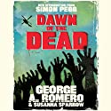Dawn of the Dead Audiobook by George Romero, Susanna Sparrow Narrated by Christopher Ragland