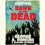 Dawn of the Dead | George Romero,Susanna Sparrow