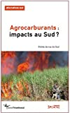 echange, troc Bernard Duterme, Collectif - Alternatives Sud, N° 18, 2011 : Agrocarburants : impacts au Sud : Points de vue du Sud