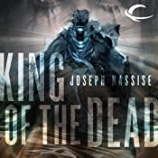 King of the Dead: The Jeremiah Hunt Chronicle, Book 2 | [Joseph Nassise]